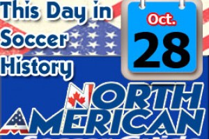 THIS DAY IN SOCCER HISTORY OCTOBER 28
